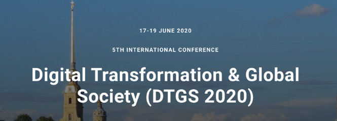 5. Digital Transformation & Global Society Conference (DTGS 2020)
